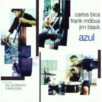 Carlos Bica & Azul: Azul