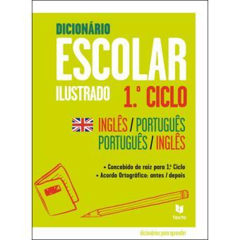 Dicionário Escolar Ilustrado 1º Ciclo - Inglês/Português-Português/Inglês