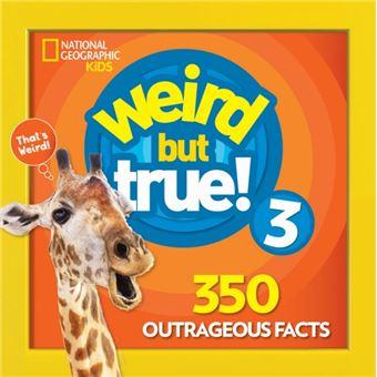 Weird But True! - Volume 3