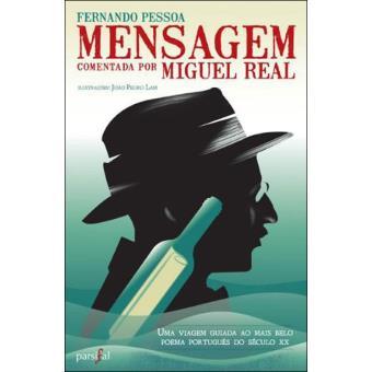 «Mensagem» Comentada por Miguel Real