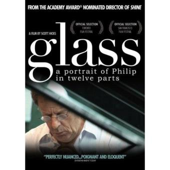 Glass - A Portrait Of Philip In Twelve Parts
