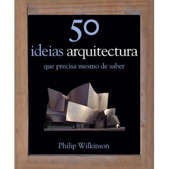50 Ideias: Arquitectura