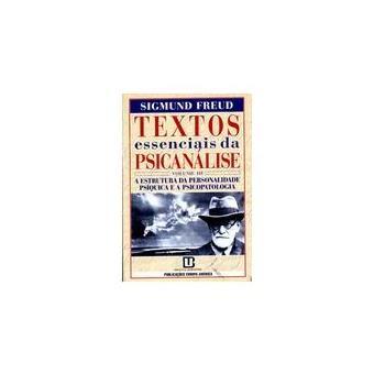 Textos Essenciais da Psicanálise III