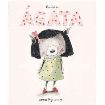 Eu Sou a Agata - Anna Pignataro - Compra Livros na Fnac.pt