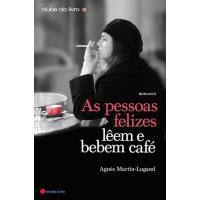 As Pessoas Felizes Lêem e Bebem Café