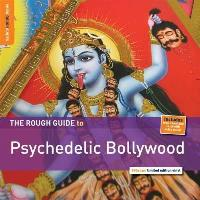 The Rough Guide To Psychedelic Bollywood (180g) (Limited Edition) (LP)