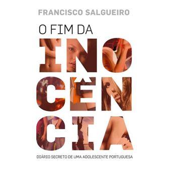 O Fim da Inocência -  Diário Secreto de Uma Adolescente Portuguesa
