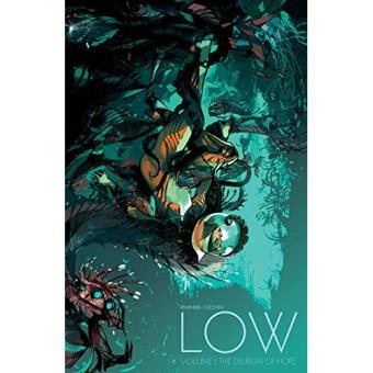 Low - Book 1: The Delirium of Hope