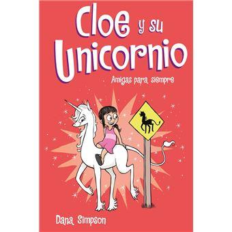 Amigas para siempre (Cloe y su Unicornio 5)