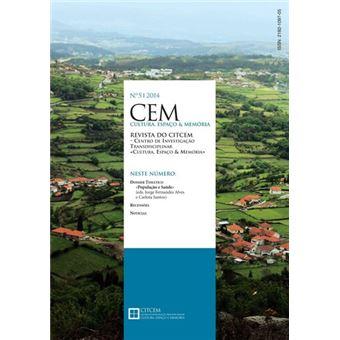 Revista CEM - Cultura, Espaço e Memória Nº 5 - Dossier Temático: População e Saúde