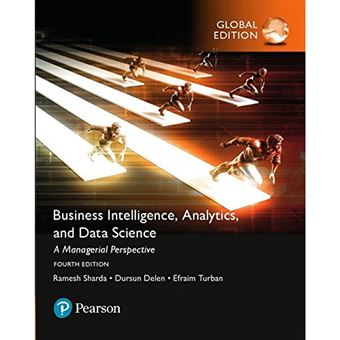 Business Intelligence, Analytics and Data Science