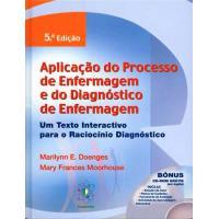 Aplicação do Processo de Enfermagem e do Diagnóstico de Enfermagem