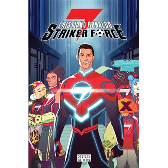 Striker Force 7 - Livro 1