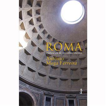 Roma. Exercícios de Reconhecimento