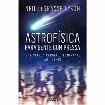 Astrofísica para Gente com Pressa