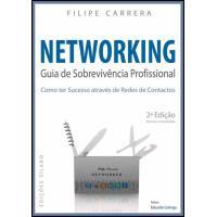 Networking - Guia de Sobrevivência Profissional