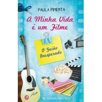 A Minha Vida é um Filme - Livro 3: O Guião Inesperado