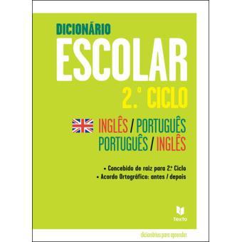 Dicionário Escolar 2º Ciclo - Inglês/Português-Português/Inglês