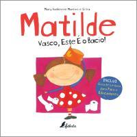 Matilde: Vasco, Este é o Bacio!