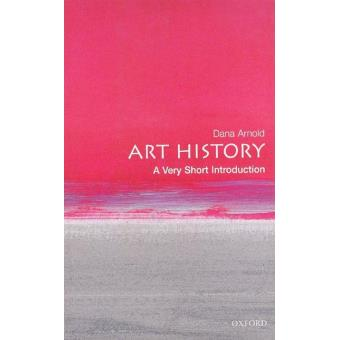 Art History: A Very Short Introduction