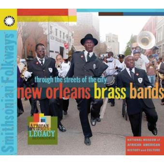 Through The Streets of the City: New Orleans Brass Bands