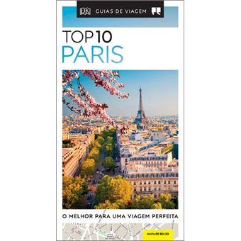 Paris - Guia de Viagem Porto Editora Top 10