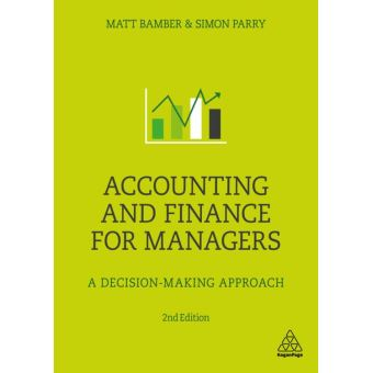 Accounting and Finance for Managers