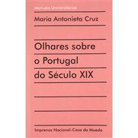 Olhares Sobre o Portugal do Século XIX