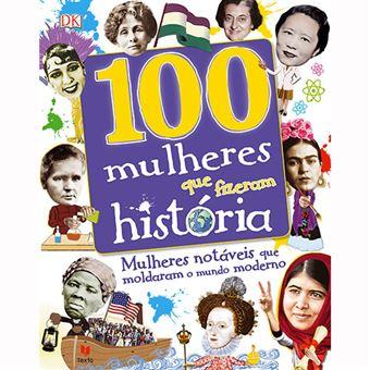 100 Mulheres que fizeram História