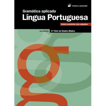 Gramática Aplicada - Língua Portuguesa - 3º Ciclo do Ensino Básico