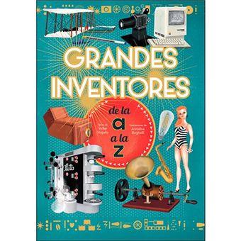 Grandes inventores de la a a la z