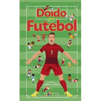 Doidos por Futebol