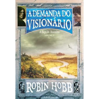 A Saga do Assassino - Livro 5: A Demanda do Visionário