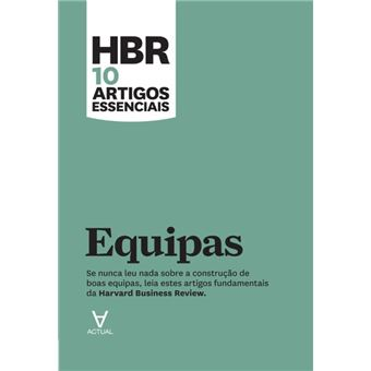 HBR 10 Artigos Essenciais - Equipas