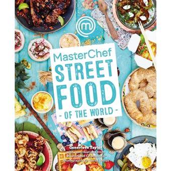 Masterchef: street food of the worl