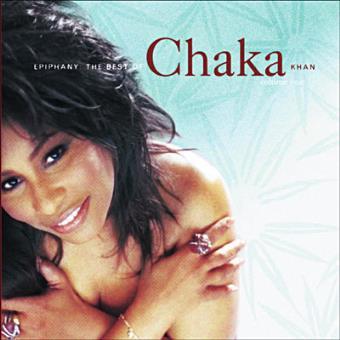 Epiphany - The Best Of Chaka Khan