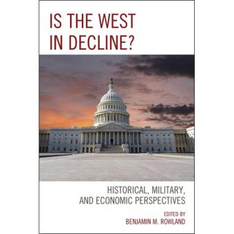 Is The West In Decline?