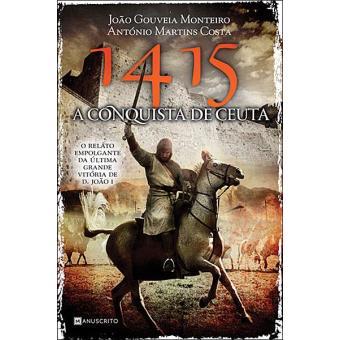 1415, a Conquista de Ceuta