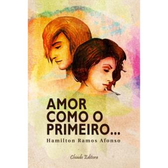 Amor Como o Primeiro...