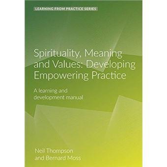 Spirituality, meaning and values