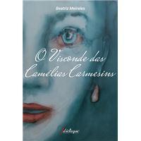 O Visconde das Camelias Carmesins