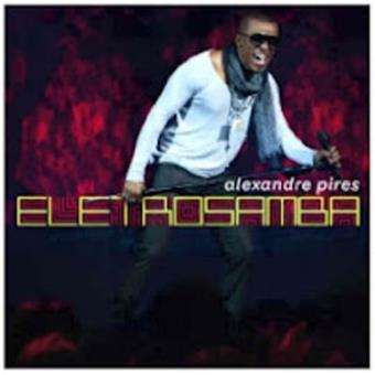 alexandre pires eletro samba