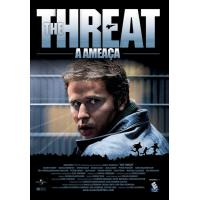 The Threat - A Ameaça