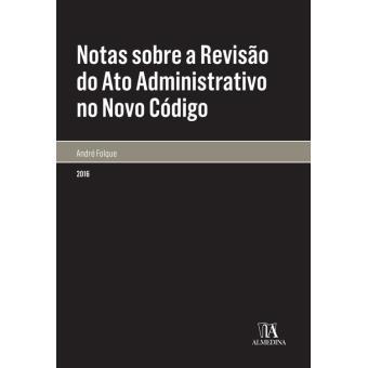 Notas sobre a Revisão do Ato Administrativo no Novo Código