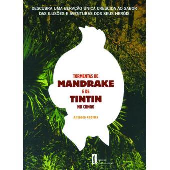 TintinTormentas de Mandrake e de Tintin no Congo