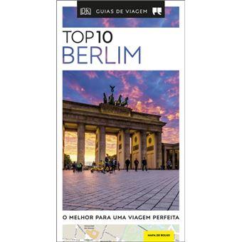 Berlim - Guia de Viagem Porto Editora Top 10