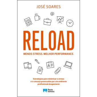 Reload: Menos Stress, Melhor Performance