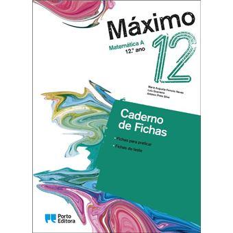 Máximo Matemática A 12º Ano - Caderno de Fichas/Máximo do Aluno Rumo ao Exame!