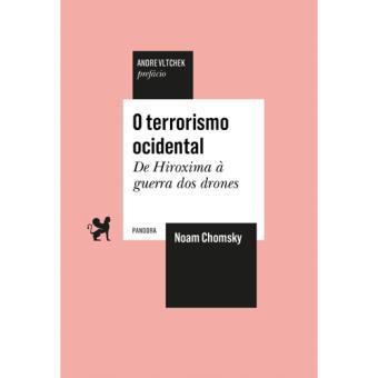 O Terrorismo Ocidental: de Hiroxima à Guerra dos Drones