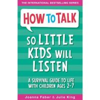 How to talk so little kids will lis